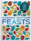 Feasts : From the Sunday Times no.1 bestselling author of Persiana & Sirocco - Book