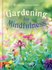 RHS Gardening for Mindfulness - Book