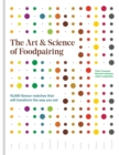 The Art & Science of Foodpairing : 10,000 flavour matches that will transform the way you eat - Book
