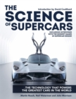 The Science of Supercars : The technology that powers the greatest cars in the world - eBook