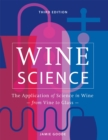 Wine Science : The Application of Science in Winemaking - Book