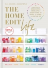 The Home Edit Life : The Complete Guide to Organizing Absolutely Everything at Work, at Home and On the Go - eBook