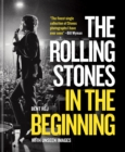 The Rolling Stones In the Beginning : With unseen images - eBook