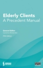 Elderly Clients : A Precedent Manual - Book