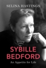 Sybille Bedford : An Appetite for Life - Book