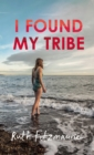 I Found My Tribe - Book