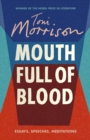 Mouth Full of Blood : Essays, Speeches, Meditations - Book