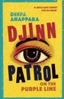 Djinn Patrol on the Purple Line : 2020's most powerful debut and a BBC Radio 2 book club pick