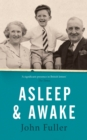 Asleep and Awake - Book