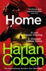 Home : from the #1 bestselling creator of the hit Netflix series The Stranger - Book