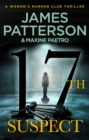 17th Suspect : A methodical killer gets personal (Women's Murder Club 17) - Book
