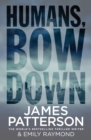 Humans, Bow Down - Book