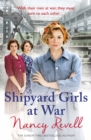 Shipyard Girls at War : Shipyard Girls 2 - Book