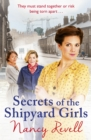 Secrets of the Shipyard Girls : Shipyard Girls 3 - Book
