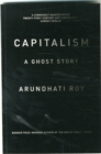 Capitalism : A Ghost Story - Book