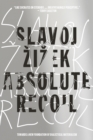 Absolute Recoil : Towards A New Foundation of Dialectical Materialism - Book