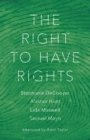 The Right to Have Rights - Book