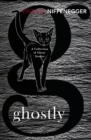 Ghostly : A Collection of Ghost Stories - Book