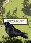 Crow Country (The Birds and the Bees) - Book