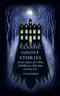 Classic Ghost Stories : Spooky Tales to Read at Christmas - Book