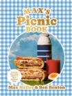 Max's Picnic Book : An ode to the art of eating outdoors, from the authors of Max's Sandwich Book - Book