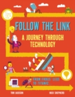 Follow the Link: A Journey Through Technology : From Frogs' Legs to the Titanic - Book