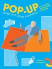 Pop-Up Design and Paper Mechanics : How to Make Folding Paper Sculpture - Book