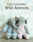 Cute Crocheted Wild Animals - Book