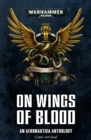 On Wings of Blood : An Aeronautica Anthology - Book