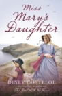Miss Mary's Daughter - Book
