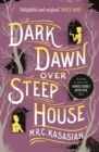 Dark Dawn Over Steep House - Book
