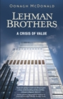 Lehman Brothers : A Crisis of Value - Book