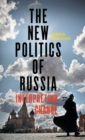 The New Politics of Russia : Interpreting Change - Book