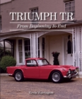 Triumph TR : From Beginning to End - Book