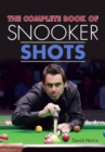 The Complete Book of Snooker Shots - Book