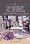 Understanding and Adjusting Sewing Patterns : to make clothes that fit and flatter - eBook