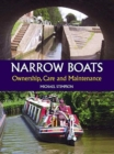 Narrow Boats : Ownership, Care and Maintenance - Book