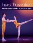 Injury Prevention and Management for Dancers - Book
