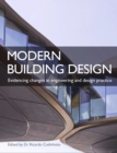 Modern Building Design : Evidencing changes in engineering and design practice - Book