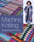 Machine Knitting : Designing with Colour - eBook