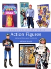 Action Figures : From Action Man to Zelda - Book