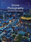 Drone Photography : Art and techniques - Book