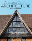 Arts and Crafts Architecture : 'Beauty's Awakening' - Book