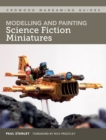 Modelling and Painting Science Fiction Miniatures - eBook