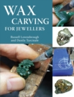 Wax Carving for Jewellers - eBook