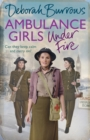 Ambulance Girls Under Fire - Book