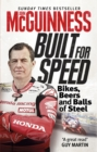 Built for Speed : Bikers, Beers and Balls of Steel - Book