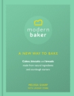 Modern Baker: A New Way To Bake - Book