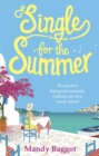 Single for the Summer : A feel-good summer read from the Queen of Greek romantic comedies - Book