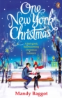 One New York Christmas : The perfect feel-good festive romance for autumn 2018 - Book